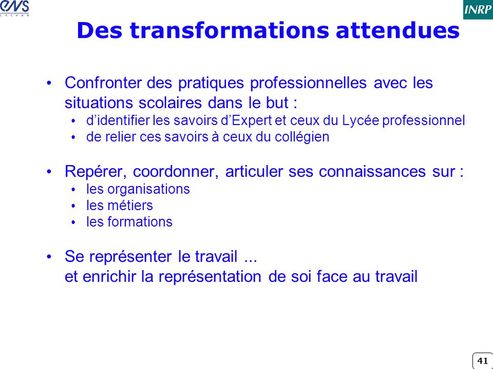 Des transformations attendues
