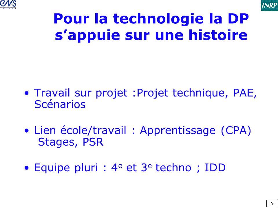 Pour la technologie la DP s'appuie sur une histoire