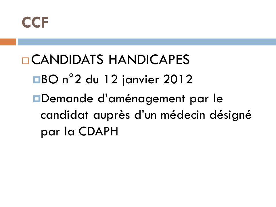 CCF CANDIDATS HANDICAPES BO n°2 du 12 janvier 2012