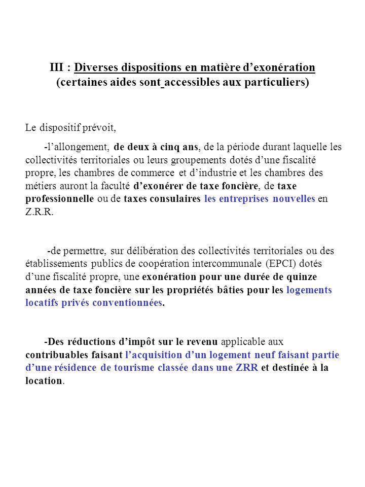 III : Diverses dispositions en matière d'exonération