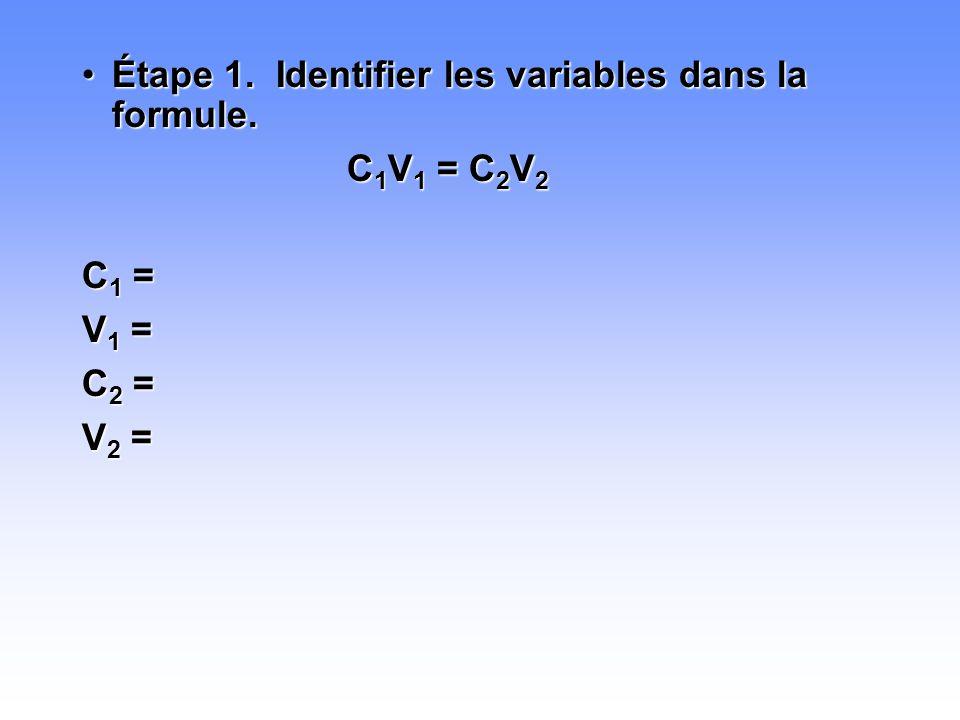 Étape 1. Identifier les variables dans la formule.