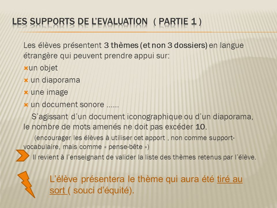 LES SUPPORTS DE L'EVALUATION ( PARTIE 1 )