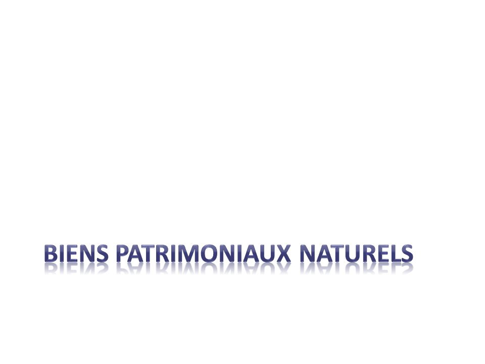 BIENS PATRIMONIAUX NAturels