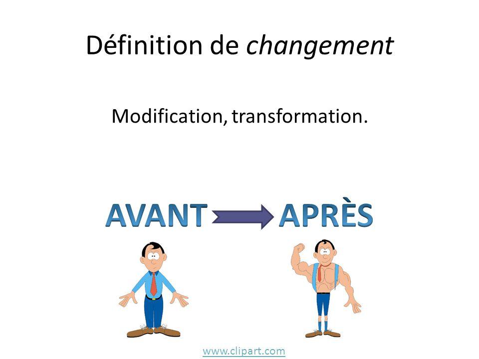 Définition de changement