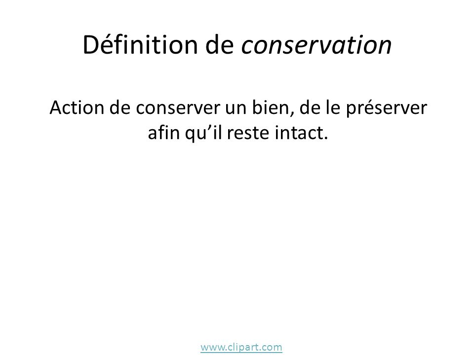 Définition de conservation