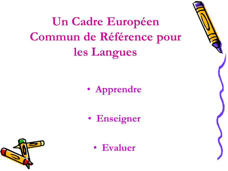 Un Cadre Européen Commun de Référence pour les Langues