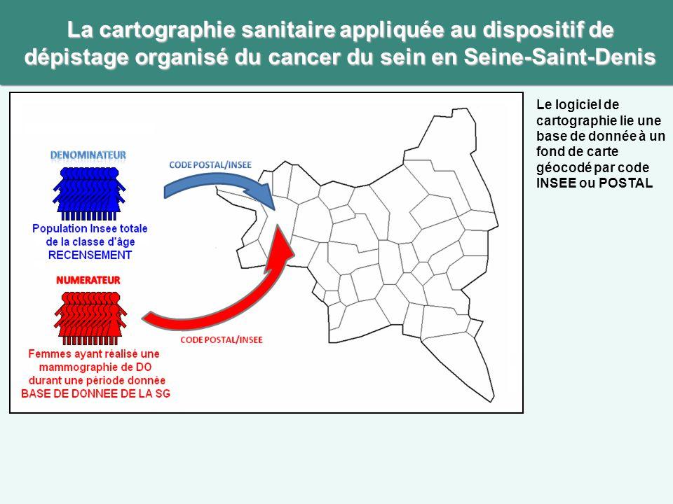 La cartographie sanitaire appliquée au dispositif de dépistage organisé du cancer du sein en Seine-Saint-Denis