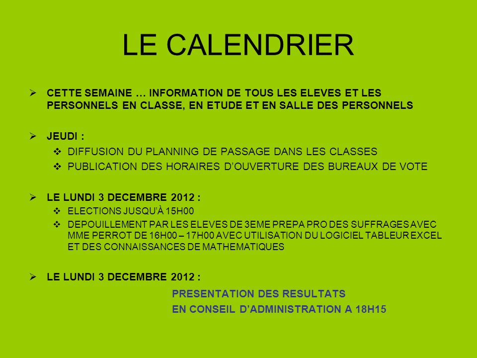 LE CALENDRIER PRESENTATION DES RESULTATS