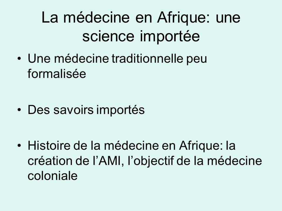 La médecine en Afrique: une science importée