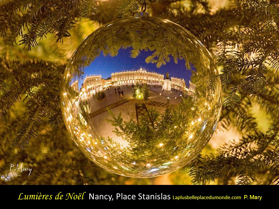 Lumières de Noël Nancy, Place Stanislas Laplusbelleplacedumonde. com P