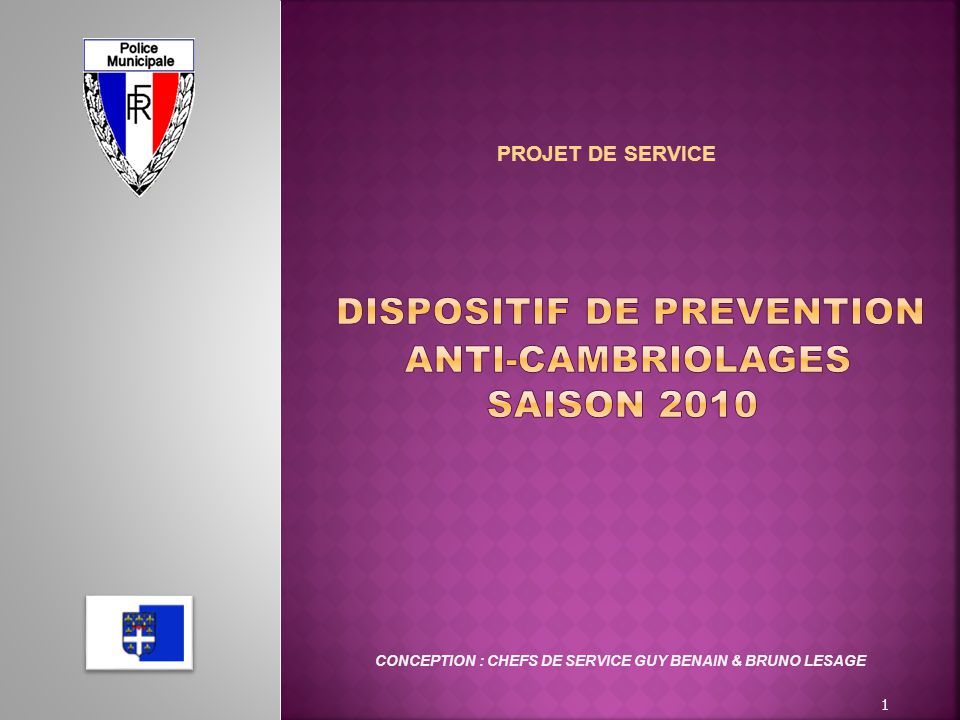 DISPOSITIF DE PREVENTION ANTI-CAMBRIOLAGES SAISON 2010