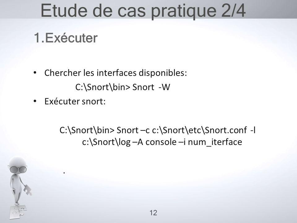 Etude de cas pratique 2/4 1.Exécuter