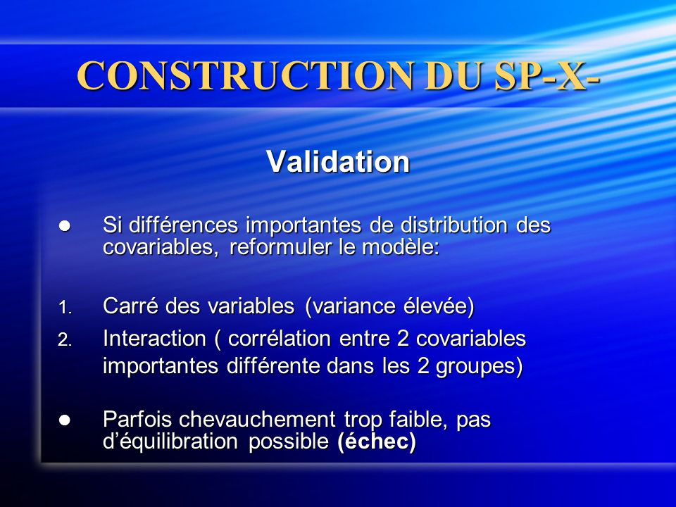 CONSTRUCTION DU SP-X- Validation