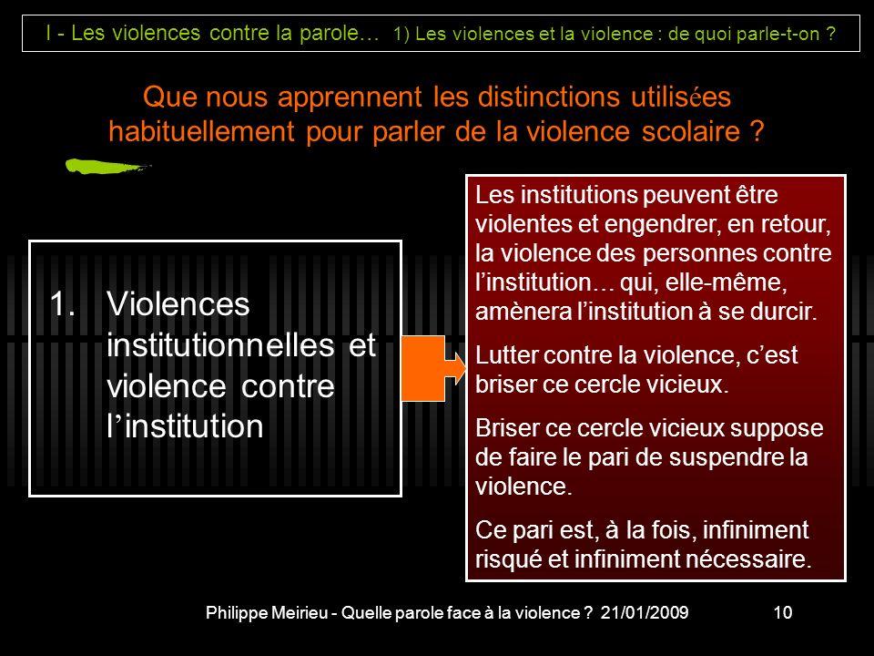 Philippe Meirieu - Quelle parole face à la violence 21/01/2009
