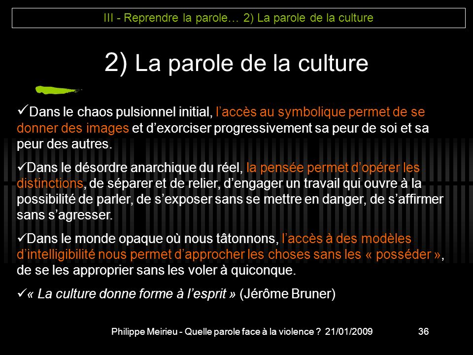 2) La parole de la culture