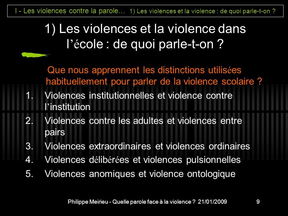 1) Les violences et la violence dans l'école : de quoi parle-t-on