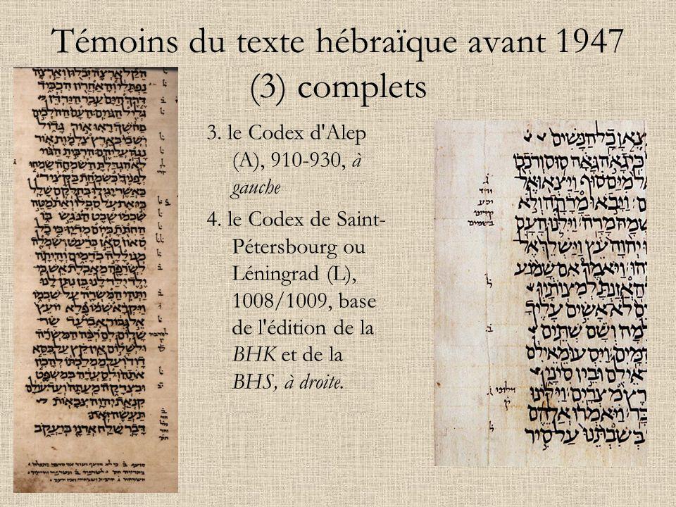 Témoins du texte hébraïque avant 1947 (3) complets