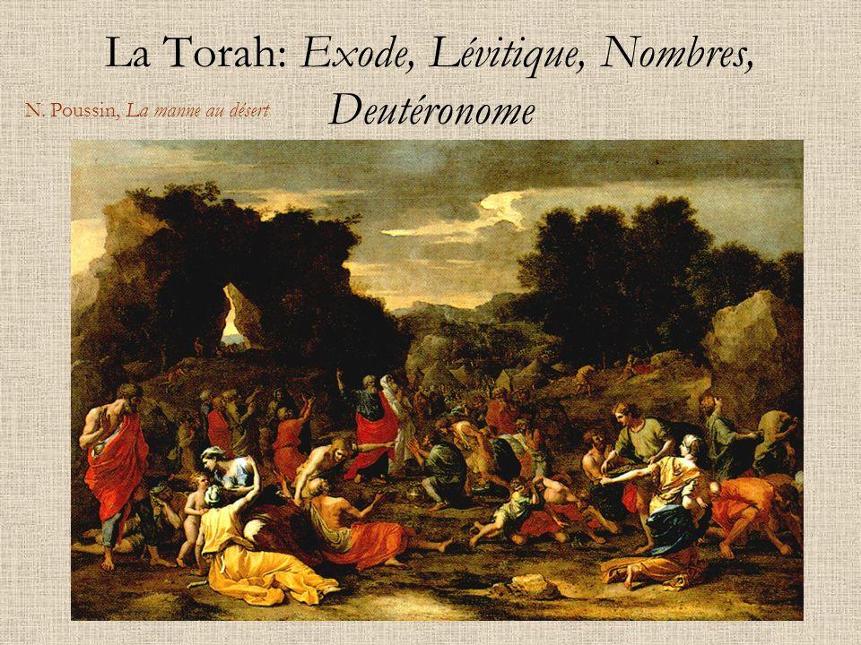 La Torah: Exode, Lévitique, Nombres, Deutéronome