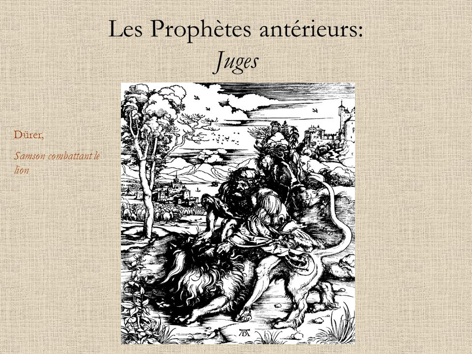 Les Prophètes antérieurs: Juges