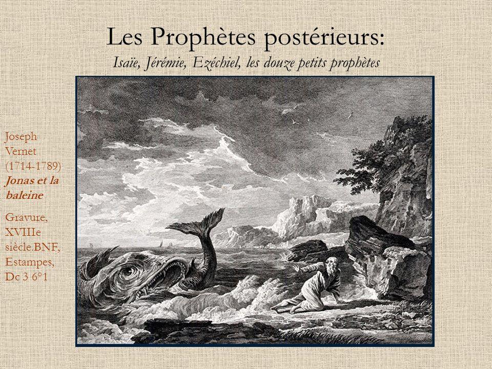 Les Prophètes postérieurs: Isaïe, Jérémie, Ezéchiel, les douze petits prophètes
