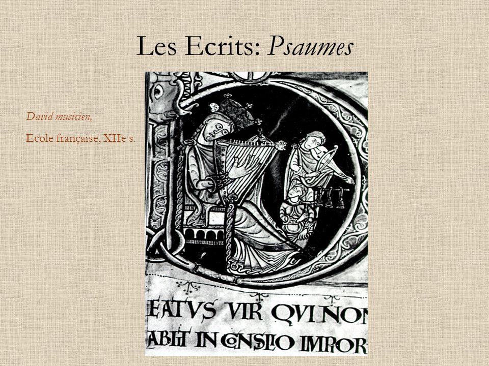 Les Ecrits: Psaumes David musicien, Ecole française, XIIe s.