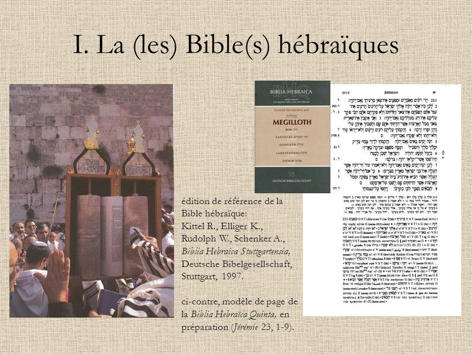 I. La (les) Bible(s) hébraïques