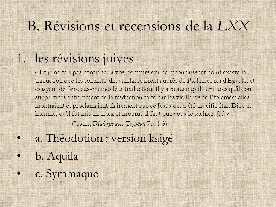 B. Révisions et recensions de la LXX