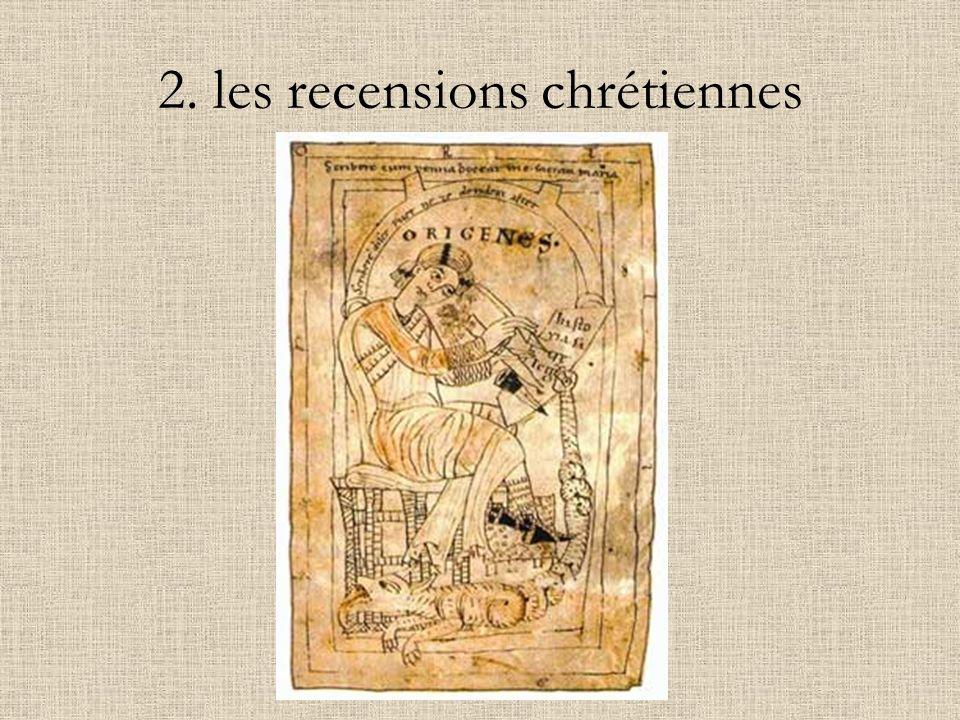 2. les recensions chrétiennes