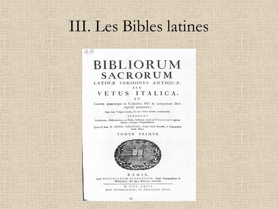 III. Les Bibles latines