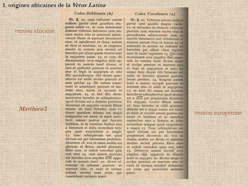 1. origines africaines de la Vetus Latina