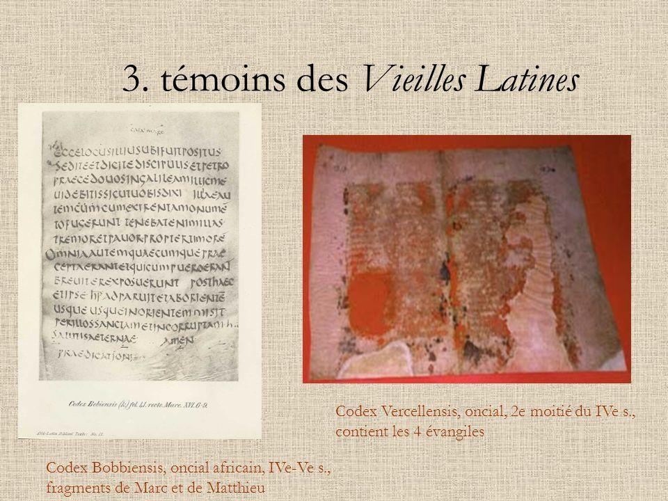 3. témoins des Vieilles Latines