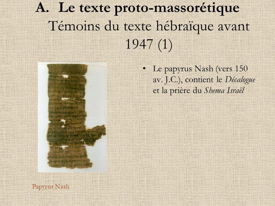 Le texte proto-massorétique Témoins du texte hébraïque avant 1947 (1)