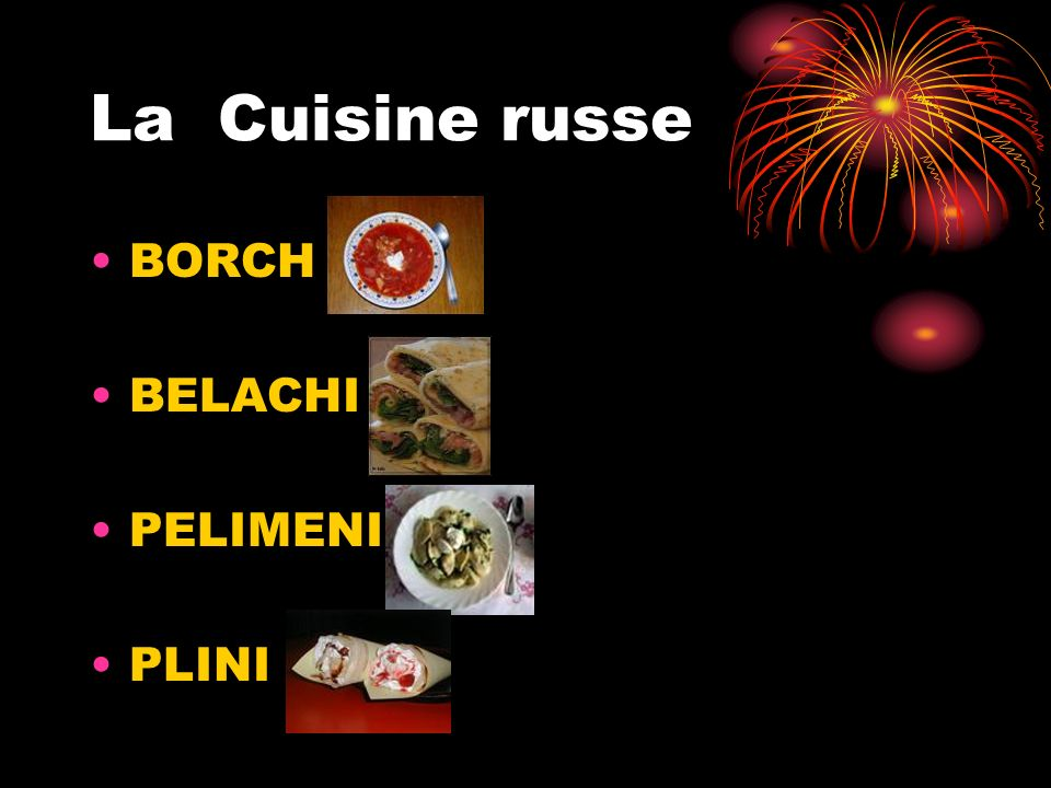 La Cuisine russe BORCH BELACHI PELIMENI PLINI