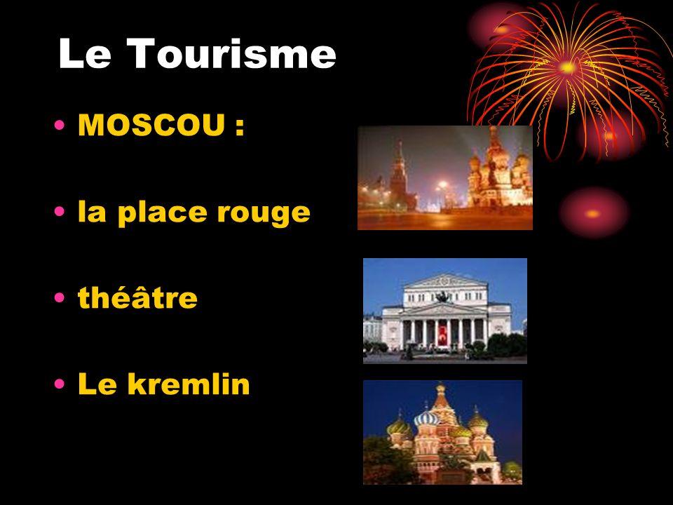 Le Tourisme MOSCOU : la place rouge théâtre Le kremlin