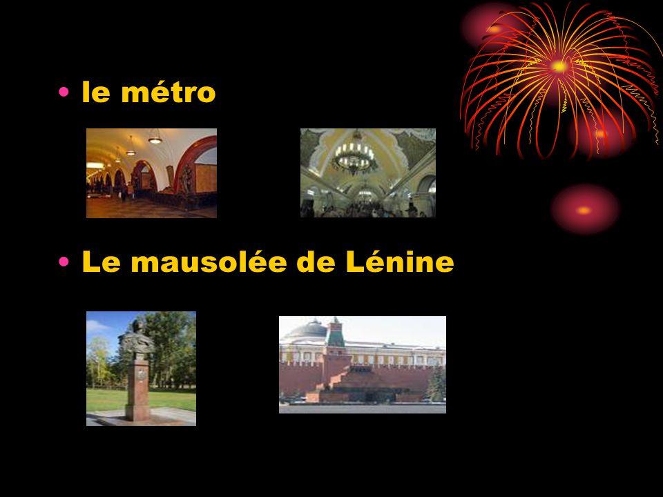 le métro Le mausolée de Lénine