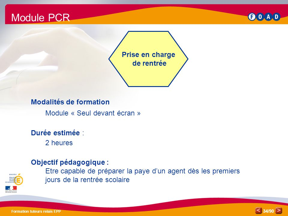 Module PCR Prise en charge de rentrée Modalités de formation
