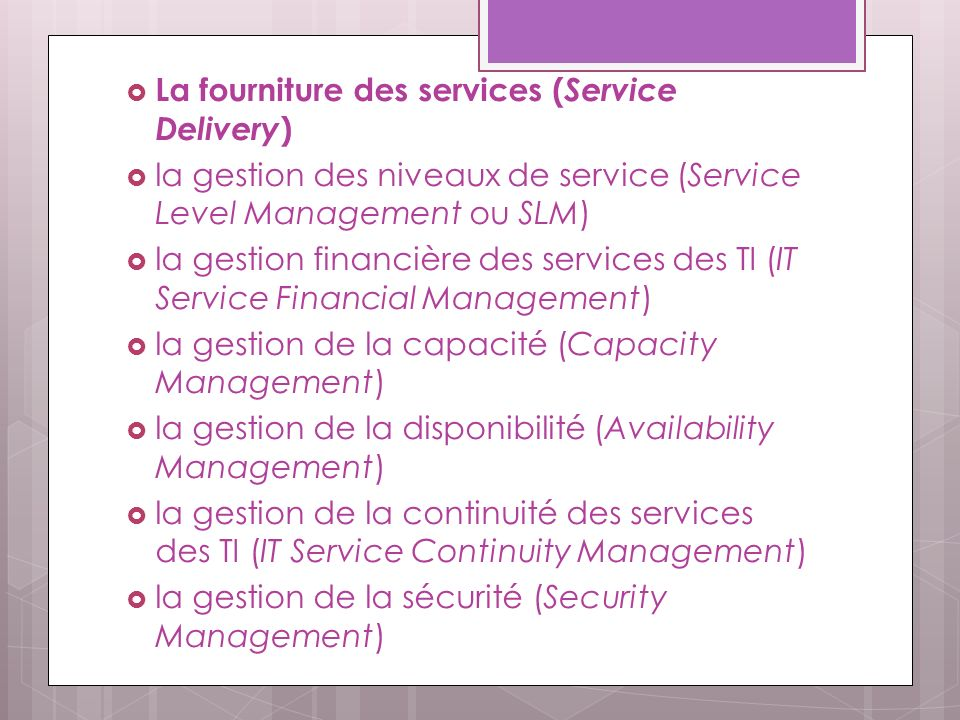 La fourniture des services (Service Delivery)