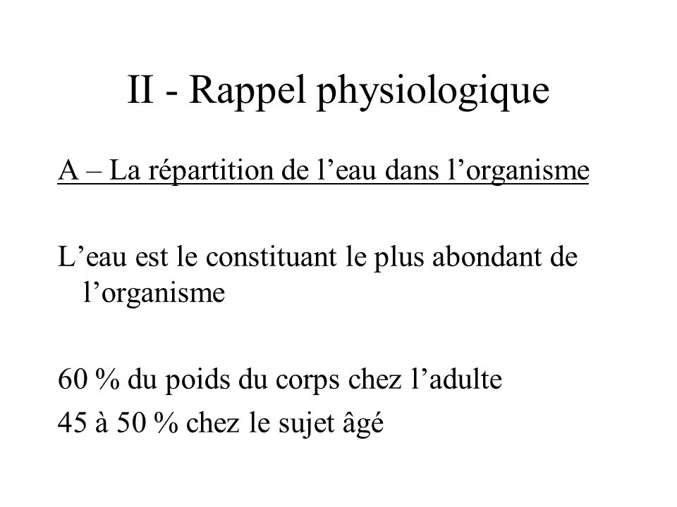 II - Rappel physiologique