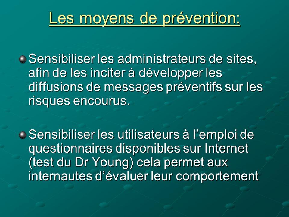 Les moyens de prévention: