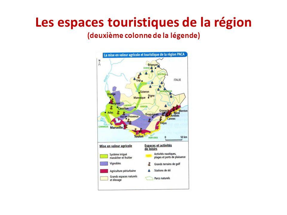 Les espaces touristiques de la région (deuxième colonne de la légende)