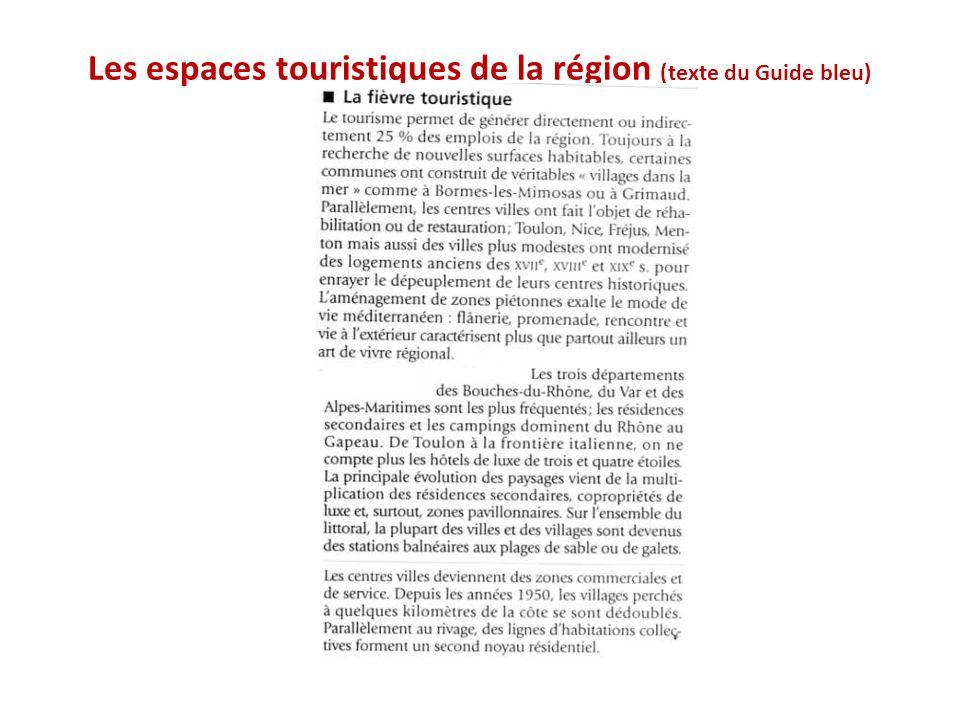 Les espaces touristiques de la région (texte du Guide bleu)