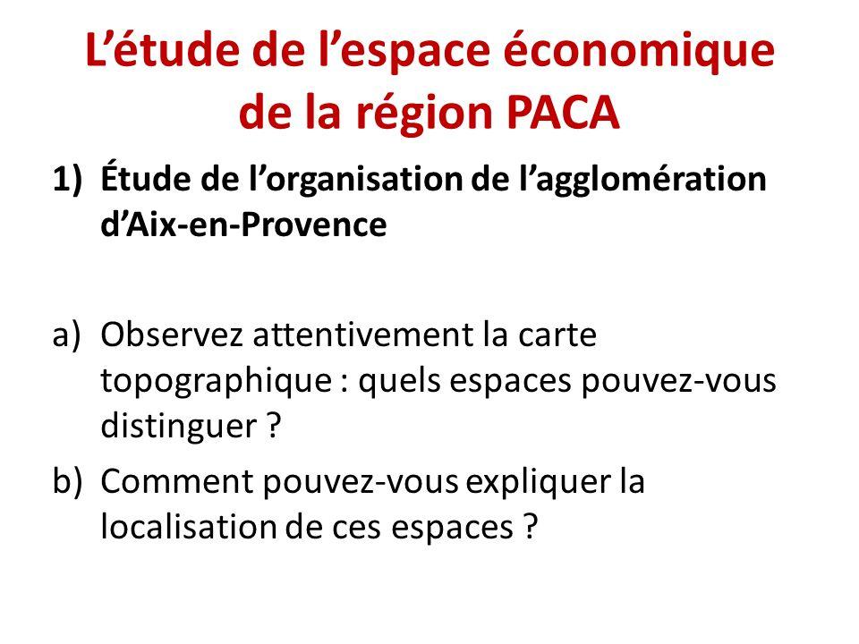 L'étude de l'espace économique de la région PACA