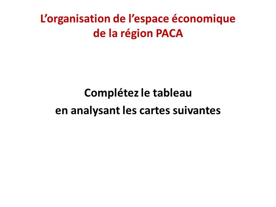 L'organisation de l'espace économique de la région PACA