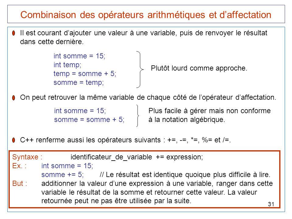 Combinaison des opérateurs arithmétiques et d'affectation