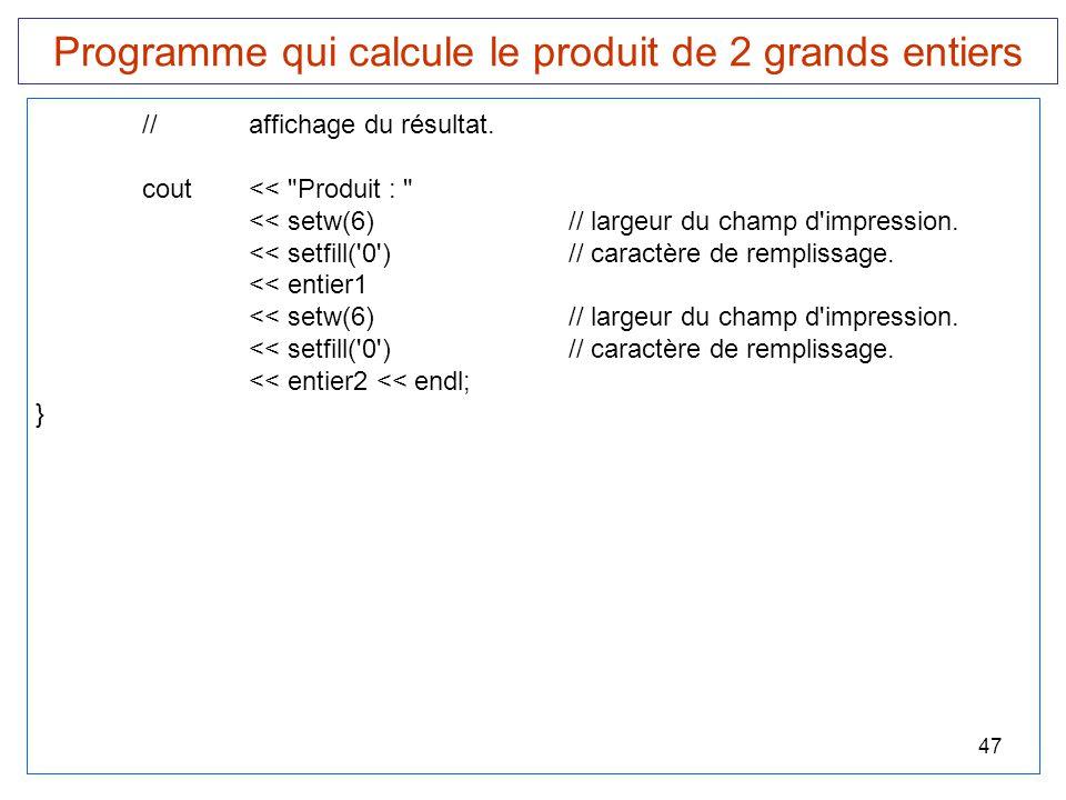 Programme qui calcule le produit de 2 grands entiers