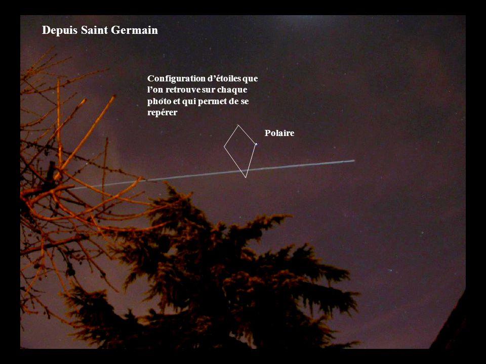 Depuis Saint Germain Configuration d'étoiles que l'on retrouve sur chaque photo et qui permet de se repérer.