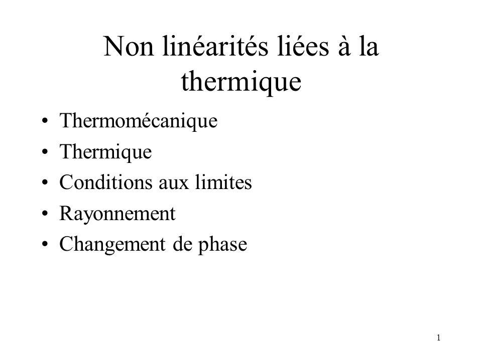 Non linéarités liées à la thermique