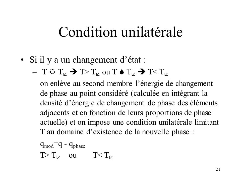 Condition unilatérale
