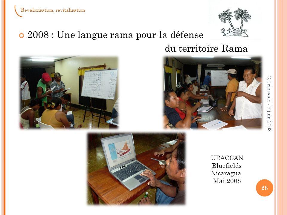 2008 : Une langue rama pour la défense du territoire Rama