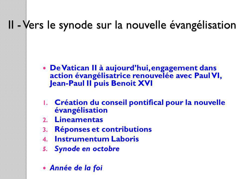 II - Vers le synode sur la nouvelle évangélisation